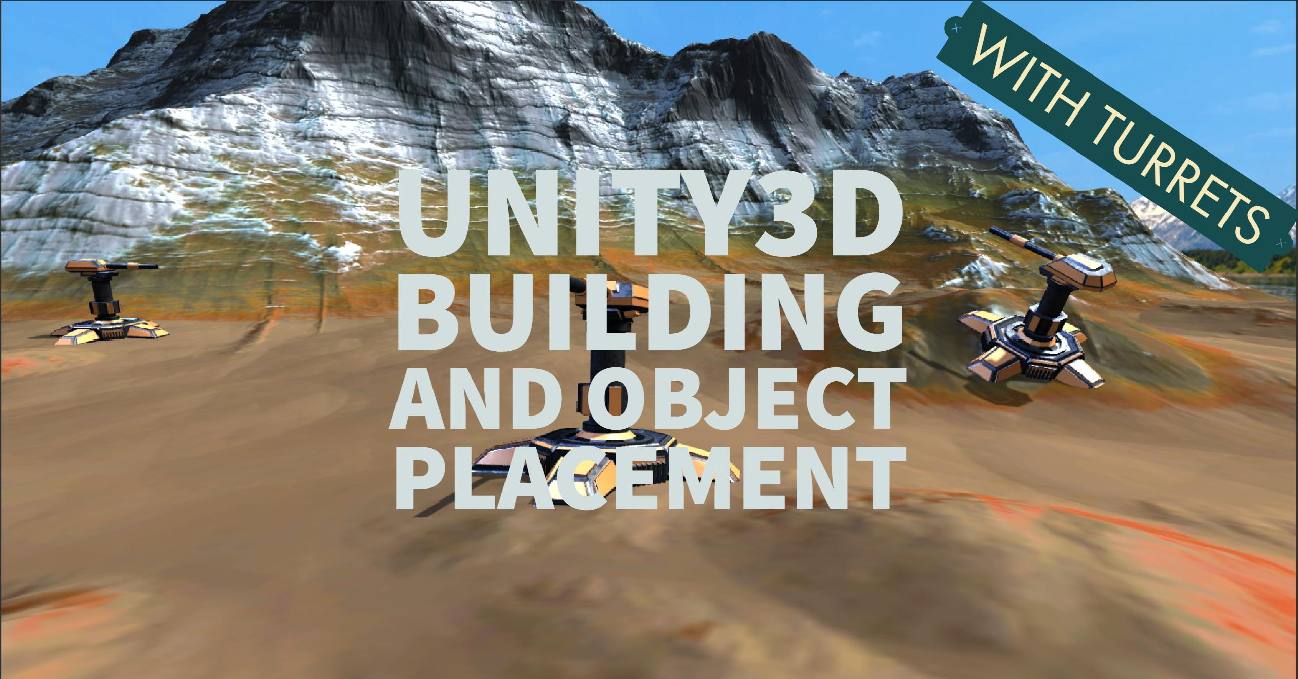 How to: Create a Unity3D building placement system for RTS