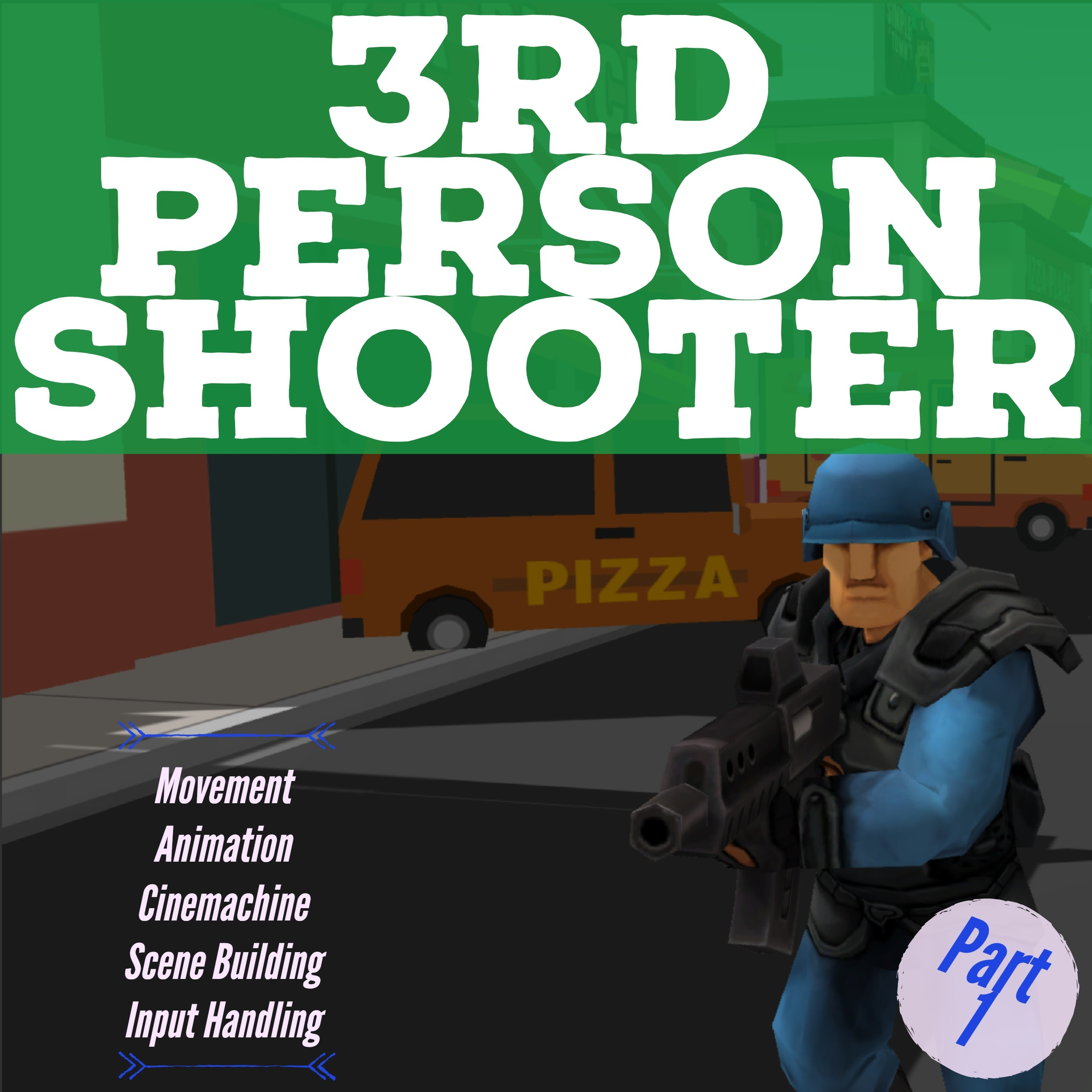 Build a 3rd person shooter in Unity - Part 1 - Unity3D College